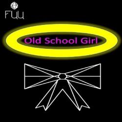 Old School girl de FUU